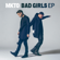 MKTO - Bad Girls - EP