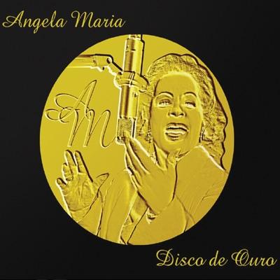 Disco de Ouro - Angela Maria
