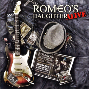 Romeo's Daughter - Alive