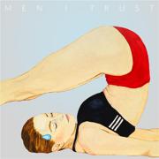 Headroom - Men I Trust - Men I Trust