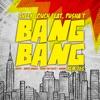 Bang Bang (feat. Pusha T) [Remixes] - Single, Sheek Louch