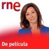 De película - RNE (Radio Nacional)