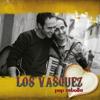 Contigo Pop y Cebolla - Los Vasquez