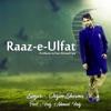 Raaz E Ulfat Single