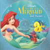 The Little Mermaid and Friends - Various Artists