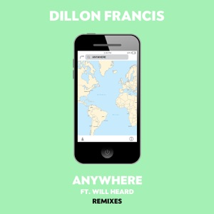 Anywhere (feat. Will Heard) [Remixes] Mp3 Download