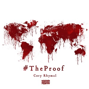 The Proof (feat. Mick Jenkins) - Single Mp3 Download