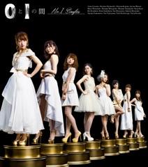 0 to 1 no Aida[No.1 Singles]