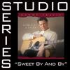 Sweet By and By Studio Series Performance Track EP