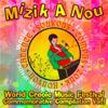 Mizik a Nou: World Creole Music Festival Commemorative Compilation, Vol. 1 - Martindale Olive, Cornell Phillip & Michele Henderson