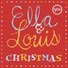 Ella & Louis Christmas - Ella Fitzgerald & Louis Armstrong