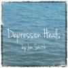 Depression Heals - Single, Jon Smith