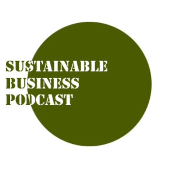 Sustainable Business Podcast