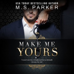 Make Me Yours: The Billionaire's Sub, Volume 2 (Unabridged)