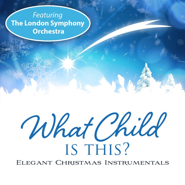 what child is this feat the london symphony orchestra by wordharmonic on apple music