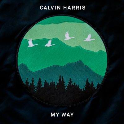 My Way - Calvin Harris song