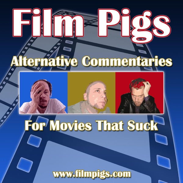 Film Pigs Movie Commentaries