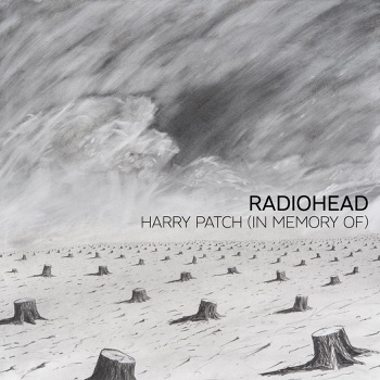 Radiohead - Harry Patch In Memory Of  Single Album Reviews
