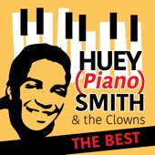 "Huey ""Piano"" Smith & The Clowns - Rocking Pneumonia and the Boogie Woogie Flu"