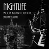 Nightlife & Smooth Jazz Music Collection: Sax, Piano, Guitar, Romatic Evening, Jazz Instrumental Session, Restaurant Music, Jazz Club, Total Relax for Lovers, Sexual Jazz Vibration for Intimate Moments - Various Artists