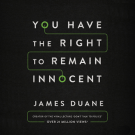 You Have the Right to Remain Innocent (Unabridged) audiobook