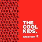 The Cool Kids - Running Man (feat. Maxo Kream)