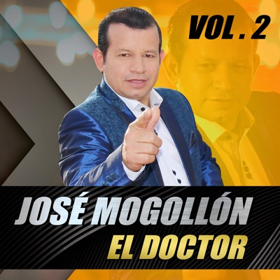 El Doctor, Vol. 2 - Jose Mogollon