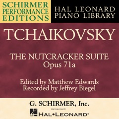 The Nutcracker Suite, Op. 71a: No. 7, Dance of the Reed-Flutes (Arr. for Solo Piano)