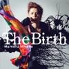 The Birth - Single ジャケット写真
