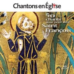 Chantons en Église: 50 chants pour prier avec saint François