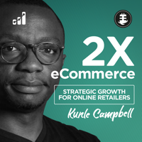 Podcast cover art for 2X eCommerce Podcast - Expert Advice, Interviews, and Training to Grow and Scale Online Retail Businesses
