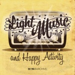 Light Music, Happy Activity