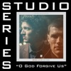 O God Forgive Us Studio Series Performance Track EP