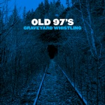 Old 97's - Good with God (feat. Brandi Carlile)