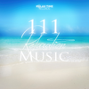 111 Relaxation Music: Relax Time Records - Spa, Massage, Relaxation, Meditation, Sleep Therapy, Relax Sessions, Natural White Noise - Various Artists