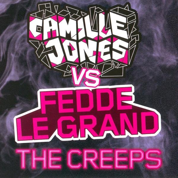 Camille Jones, Fedde Le Grand - The Creeps
