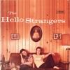 The Hello Strangers - The Hello Strangers