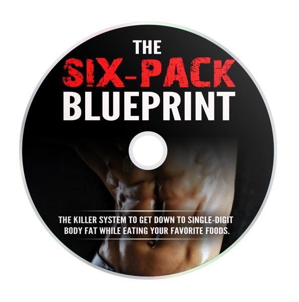 The Six-Pack Blueprint