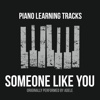 Someone Like You (Originally Performed by Adele) [Piano Version] - Single - Piano Learning Tracks