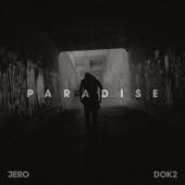 Paradise - JERO & Dok2