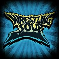 WRESTLING SOUP podcast