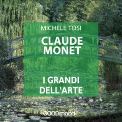 Claude Monet: I grandi dell'arte