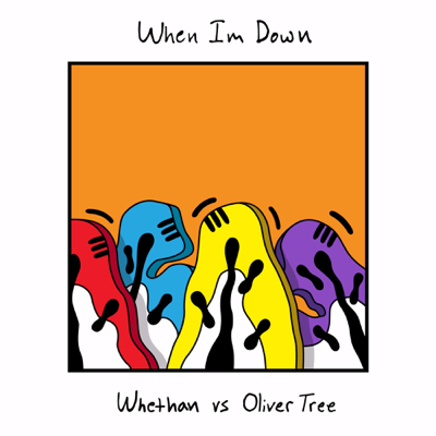 When I'm Down - Whethan & Oliver Tree song