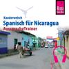 Veronika Schmidt - Spanisch für Nicaragua (Reise Know-How Kauderwelsch AusspracheTrainer) artwork