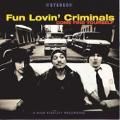 Fun Lovin' Criminals - King of New York