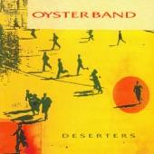 Oysterband - The Deserter