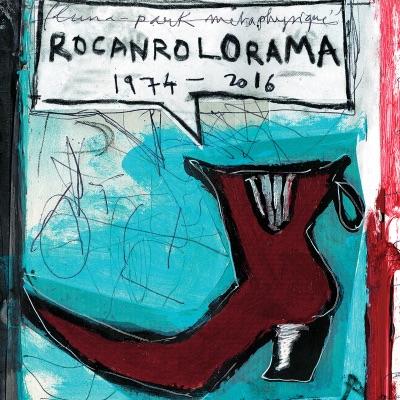 Rocanrolorama 1974/2016- Les Inédits - Pascal Comelade