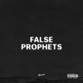 False Prophets - J. Cole