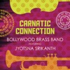 Carnatic Connection feat Jyotsna Srikanth
