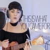 This Is What You Came For (Live Acoustic Version) - Single - Alyssa Bernal